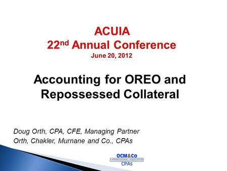 ACUIA 22nd Annual Conference June 20, 2012