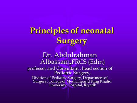Principles of neonatal Surgery