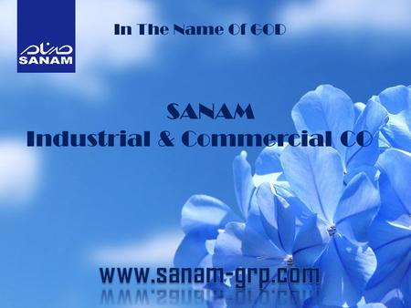 SANAM Industrial & Commercial CO In The Name Of GOD.