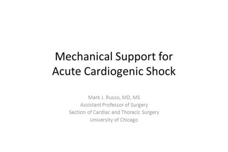 Mechanical Support for Acute Cardiogenic Shock