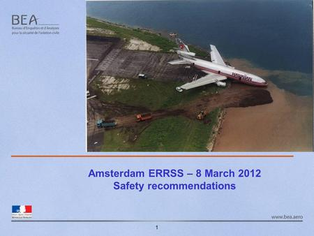 Amsterdam ERRSS – 8 March 2012 Safety recommendations 1.