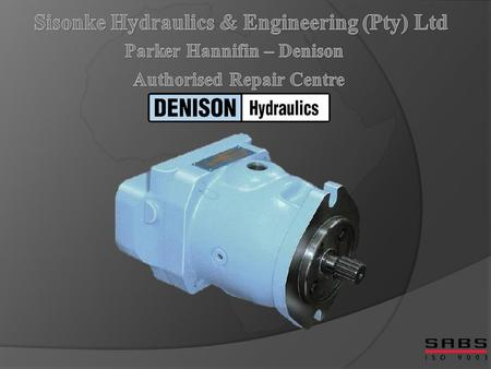 Sisonke Hydraulics & Engineering (Pty) Ltd is an accredited Parker repair centre and Distributor.