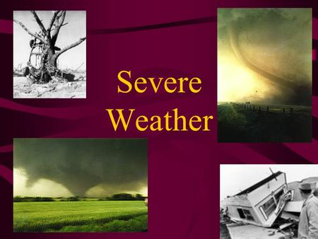 Severe Weather. MLC Severe Weather WATCH: This announcement means that conditions in the area are favorable for a inclement weather. –Once a watch has.