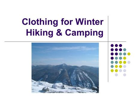 Clothing for Winter Hiking & Camping. Cold, Hard Facts Cold weather exposure one of the leading causes of death for hikers in the U.S. About 600 people.
