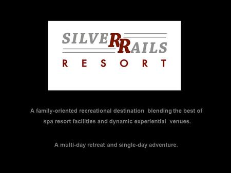 A family-oriented recreational destination blending the best of spa resort facilities and dynamic experiential venues. A multi-day retreat and single-day.
