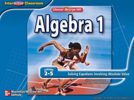 Splash Screen. Then/Now I CAN evaluate absolute value expressions and solve absolute value equations. Learning Target.