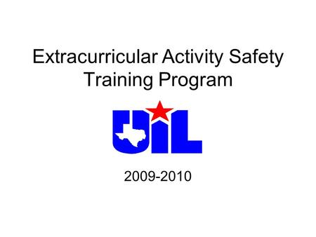 Extracurricular Activity Safety Training Program 2009-2010.