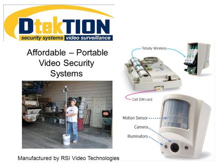 Affordable – Portable Video Security Systems Manufactured by RSI Video Technologies.