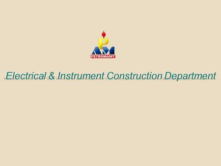 Electrical & Instrument Construction Department