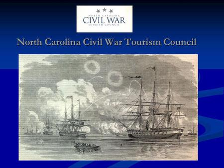North Carolina Civil War Tourism Council. Imagine…standing on the sandy dunes of Fort Fisher, looking out across the beach where so many soldiers & sailors.