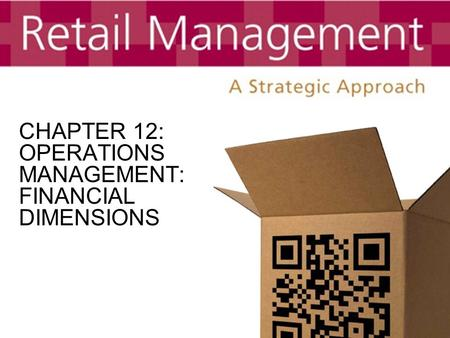CHAPTER 12: OPERATIONS MANAGEMENT: FINANCIAL DIMENSIONS.