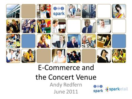 E-Commerce and the Concert Venue Andy Redfern June 2011.