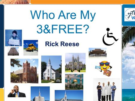 The World Needs YTB State-Of-The-Art Travel/Shopping Engine Who Are My 3&FREE? Self Use Taxes Benefits Home Travel Business Affiliate Customers Team Builders.