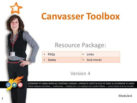 Canvasser Toolbox Resource Package: Version 4 1 Module 4 FAQs Links Dates And more!