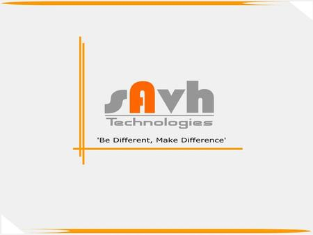 sAvh is one of the fastest growing business groups with operations in all major cities in Maharashtra. sAvh has its Corporate Office in Pune- an emerging.