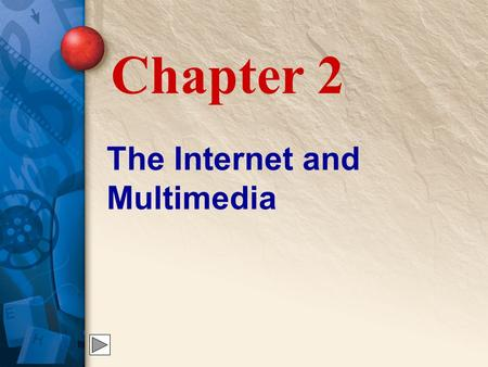 The Internet and Multimedia Chapter 2. 2 How the Internet Developed The Internet developed from a research project started by the U.S. Defense Department.