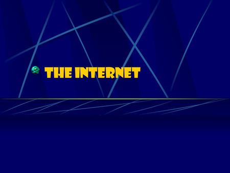 The INTERNET. What is the Internet? Many computers can be connected to share information. This is called a network. The Internet is a collection of networks,