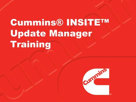 Cummins® INSITE™ Update Manager Training