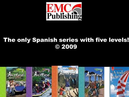 The only Spanish series with five levels! © 2009.