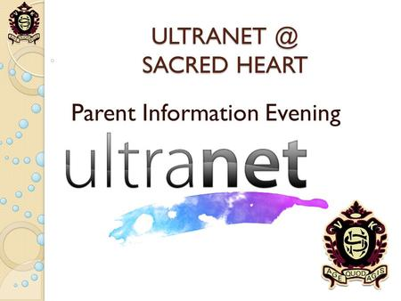 SACRED HEART Parent Information Evening.