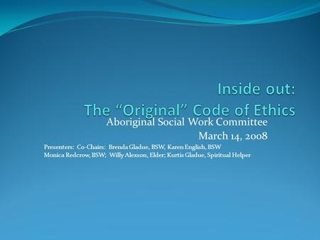 "Inside out: The ""Original"" Code of Ethics"