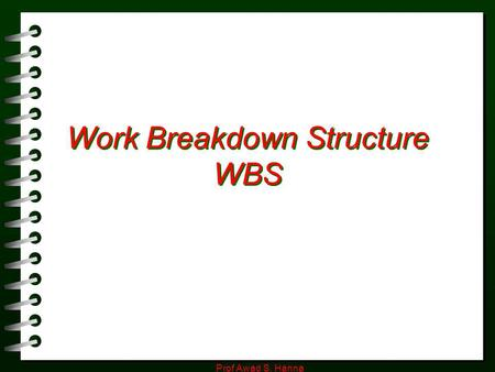 Work Breakdown Structure WBS
