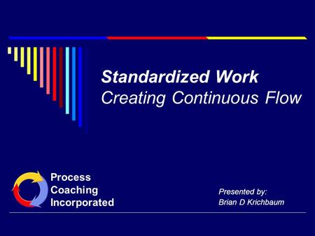 Standardized Work Creating Continuous Flow