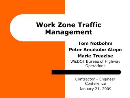 Work Zone Traffic Management