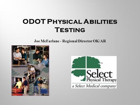 ODOT Physical Abilities Testing