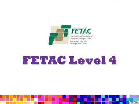 FETAC Level 4.