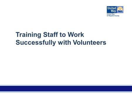 Training Staff to Work Successfully with Volunteers.