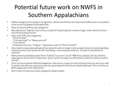 Potential future work on NWFS in Southern Appalachians Define categories for pattern recognition, determine if there are important differences in resultant.