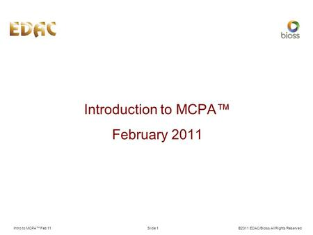 Introduction to MCPA™ February 2011 Intro to MCPA™ Feb 11
