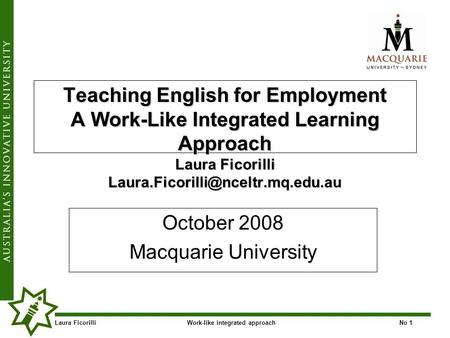 Laura FicorilliWork-like integrated approachNo 1 Teaching English for Employment A Work-Like Integrated Learning Approach Laura Ficorilli