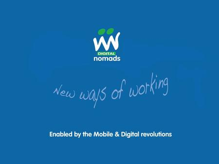 new ways of working enabled  #MWLG14.