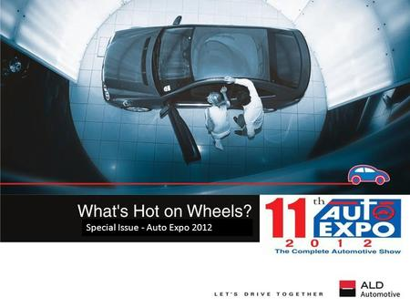 Special Issue - Auto Expo 2012. Manufacturers Showcased.