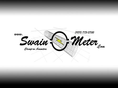The Swain Meter Co. A brief history of Swain and Operational Procedures By Scott Miret 10/7/08.