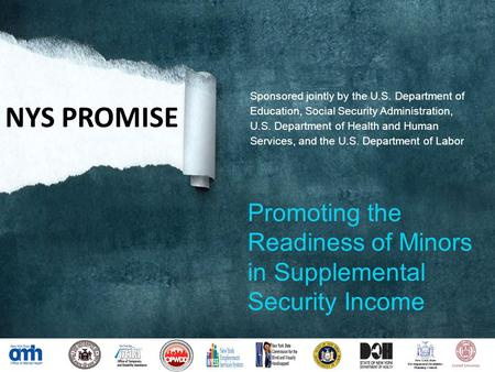 Sponsored jointly by the U.S. Department of Education, Social Security Administration, U.S. Department of Health and Human Services, and the U.S. Department.