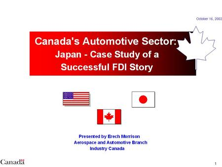 1. 2 The auto sector is extremely important to Canadas economy…