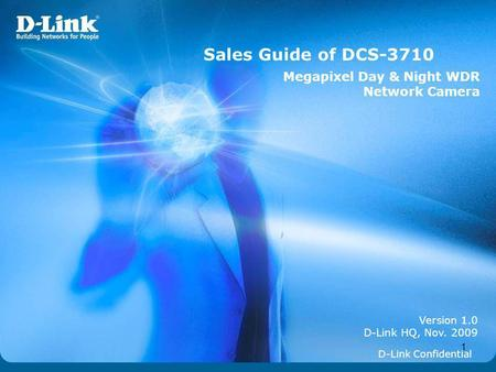 Sales Guide of DCS-3710 Megapixel Day & Night WDR Network <strong>Camera</strong>