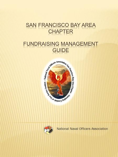 National Naval Officers Association. The San Francisco Bay Area (SFBA) Chapter of the National Naval Officers Association (NNOA) has established an annual.