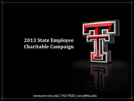 2013 State Employee Charitable Campaign  | 742-7025 |