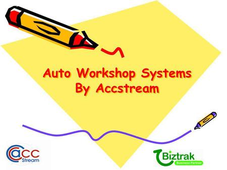 Auto Workshop Systems By Accstream Auto Workshop ® Tracking Sales & Services. Provide better service to Customers. Tracking vehicle historical maintenance.