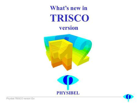 What's new in TRISCO version