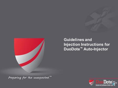Guidelines and Injection Instructions for DuoDote Auto-Injector.