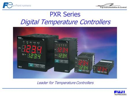 PXR Series Digital Temperature Controllers Leader for Temperature Controllers.