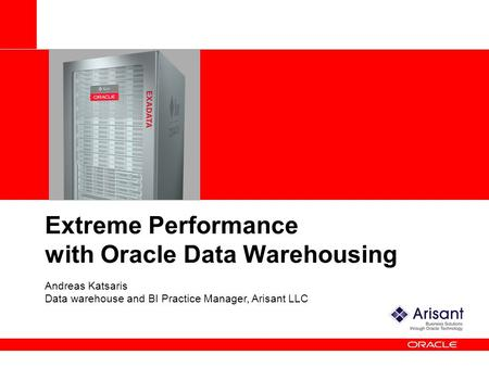 Extreme Performance with Oracle Data Warehousing
