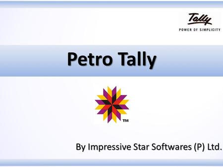 Petro Tally By Impressive Star Softwares (P) Ltd..