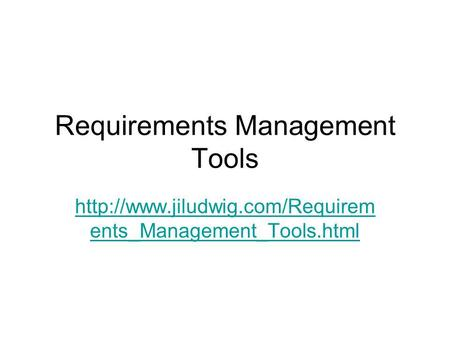 Requirements Management Tools  ents_Management_Tools.html.