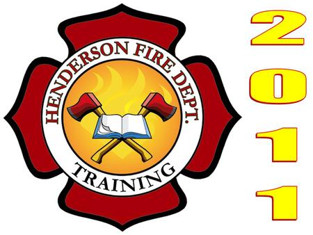 Henderson Fire Department Objectives Demonstrate the ability to use the irons on residential doorsDemonstrate the ability to use the irons on residential.